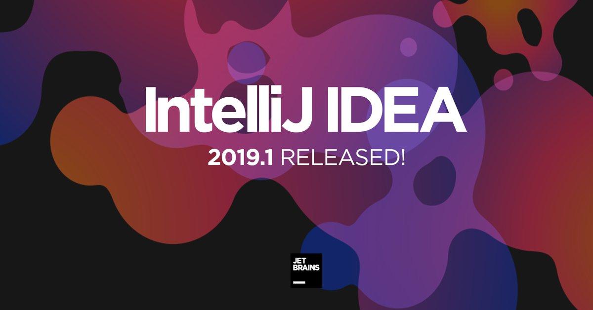 IntelliJ IDEA 2019 1 is released! Theme Customization, Java