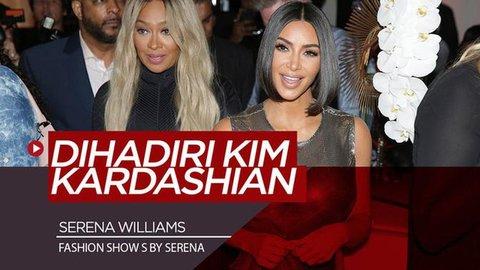 VIDEO: Istimewanya Fashion Show Serena Williams, Dihadiri Kim Kardashian