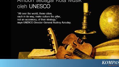 Ambon Ditetapkan Kota Musik Dunia Versi UNESCO, Ini 5 Kota Lain yang Masuk Dalam Daftar